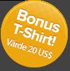 Bonus-t-shirt! Värde US$20