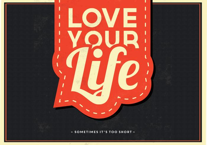 Love Your Life PSD Background