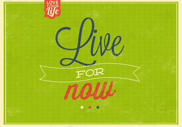 Live för nu Vintage Background PSD