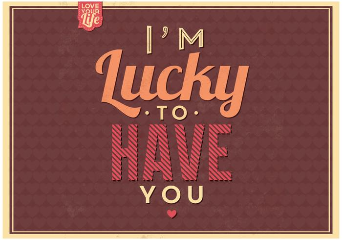 Lucky To Have You PSD Background