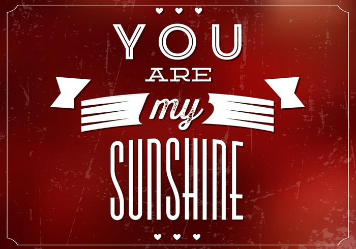 You Are My Sunshine PSD Background