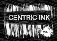 Centric Ink Vol. yo