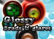 Glossy brads & glares