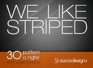 WE LIKE STRIPED: 30 striped patterns
