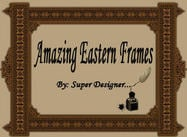 Amazing Eastern Frames;)