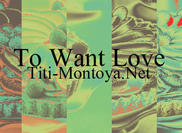 To Want Love