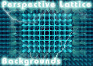 6 Perspective Lattice Backgrounds