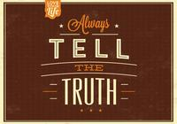 Always Tell the Truth PSD Background