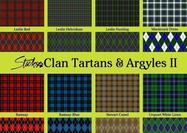 Scottish Clan Tartans & Argyle Patterns II