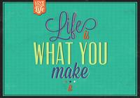 Life is What you Make It PSD Background