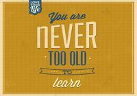 Never Too Old to Learn PSD Background