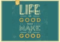 Life is Good PSD Background