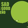 No_sad_yes_good
